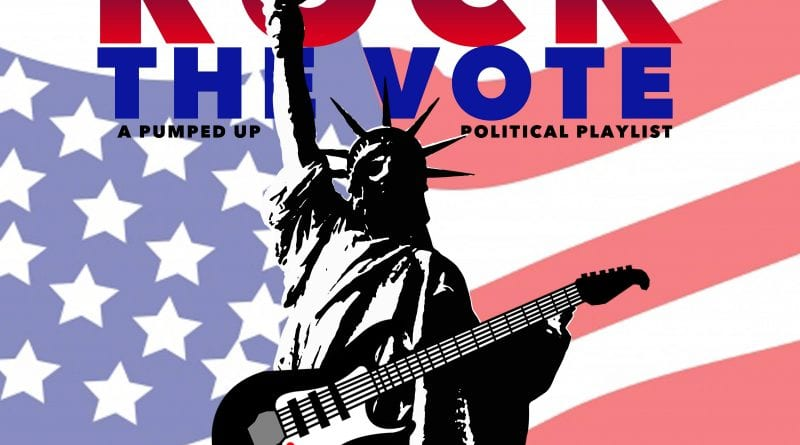 November 2018 - Rock The Vote - A Political Playlist