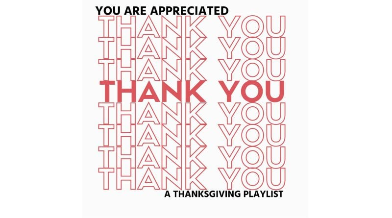 You Are Appreciated - A Special Thanksgiving Playlist
